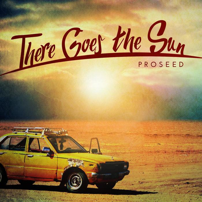 There Goes the Sun (CD) - Proseed
